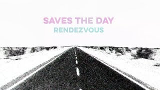 """Mix - Saves The Day """"Rendezvous"""""""