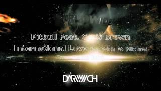 Pitbull Ft. Chris Brown International Love Darwich Ft. Michael Rune Remixes Preview.mp3