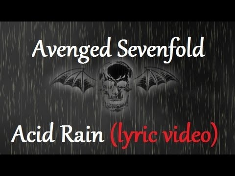 Avenged Sevenfold - Acid Rain (Lyric Video) [HQ]