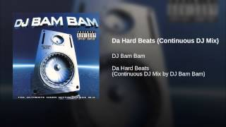 Da Hard Beats (Continuous DJ Mix)