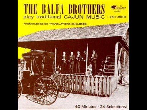 The Balfa Brothers - Parlez Nous A Boire