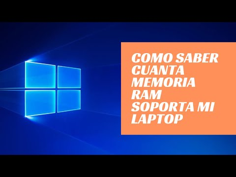 Como saber cuanta Memoria RAM soporta mi laptop