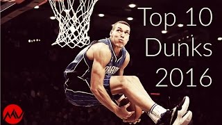 Top 10 Dunks 2016 NBA Dunk Contest Video