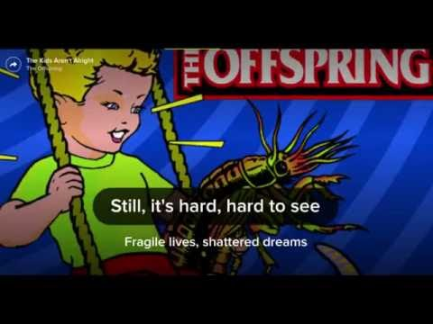 The Offspring - The Kids Aren't Alright with sync lyrics