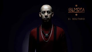 Olmeca - El Solitario (Official Music Video)