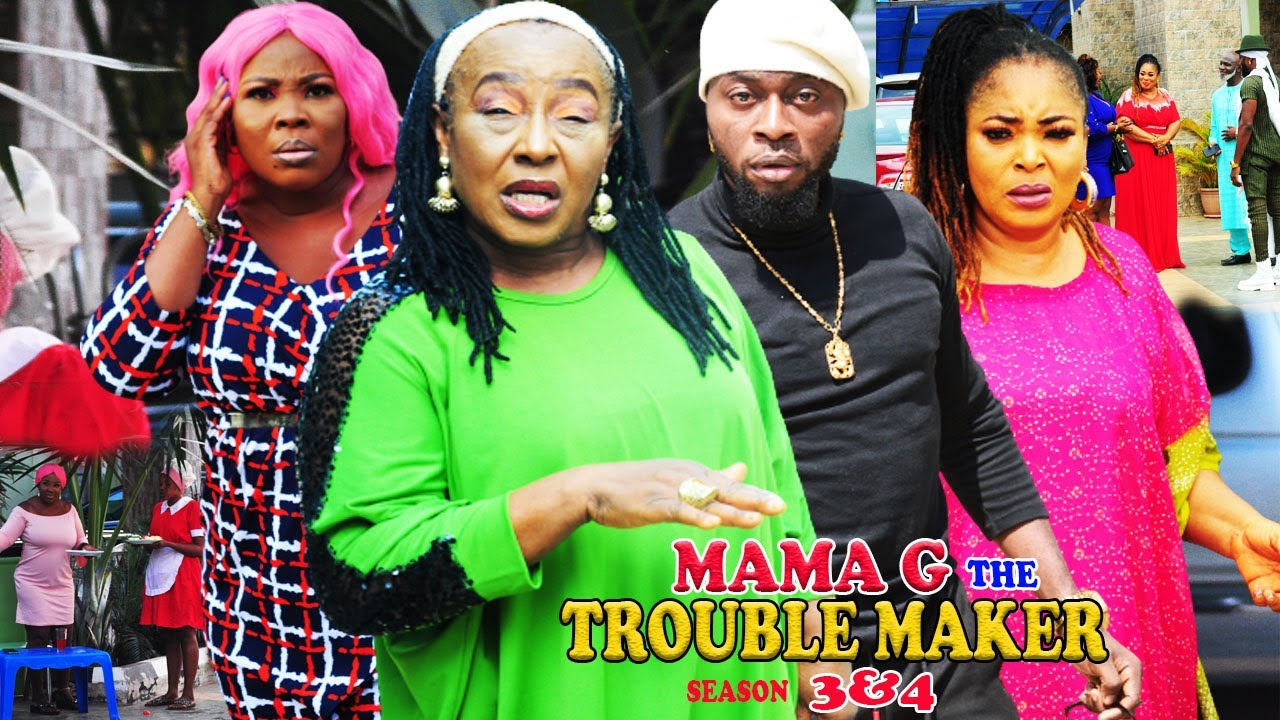 Download MAMA G THE TROUBLE MAKER SEASON 3 {NEW HIT MOVIE} - MAMA G|2021 LATEST NIGERIAN NOLLYWOOD MOVIE