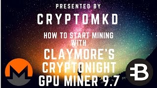 How to start mining with Claymore's CryptoNight GPU Miner 9 7