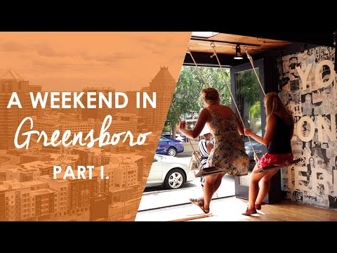A Weekend In Greensboro Part I. | North Carolina Weekend | UNC-TV