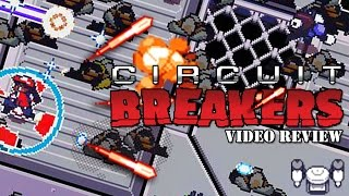 Review: Circuit Breakers (Steam) - Defunct Games