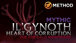 Method vs. Il'gynoth - Emerald Nightmare Mythic