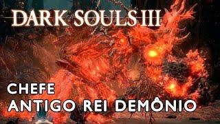 Dark Souls 3 - Chefe Antigo Rei Demônio (PS4 PT-BR Gameplay)