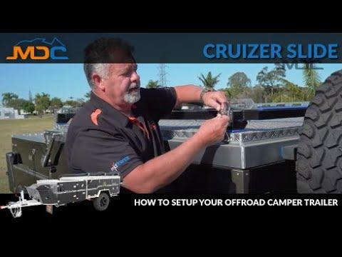 How To Setup Your Offroad Camper Trailer: MDC Cruizer Slide Tutorial