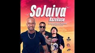Sparks Bantwana - Sojaiva  Kuzekuse ft DJ Tira & Emza.mp3