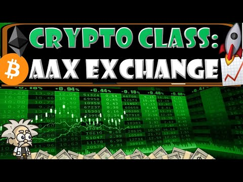 CRYPTO CLASS: AAX EXCHANGE | FULL SUITE CRYPTO SERVICE | LOWEST TRADING FEES | FIAT | SPOT | FUTURES