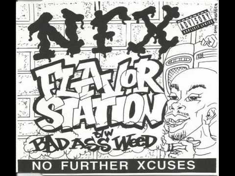 No Further Xcuses Flavor Station - Bad Ass Weed