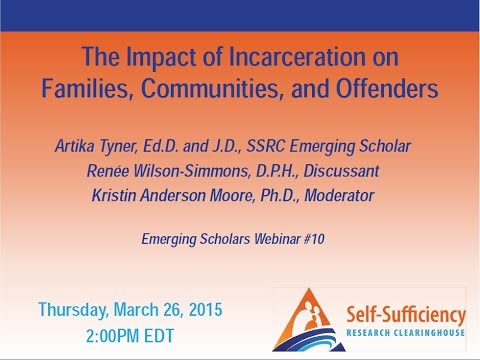 The Impact of Incarceration on Families, Communities, and Offenders