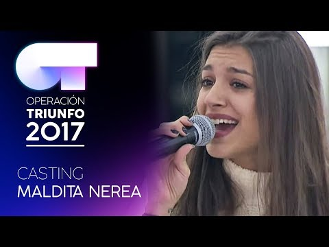 Casting Para Cantar Con Maldita Nerea   OT 2017
