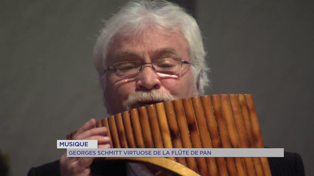 Musique Georges Schmitt Virtuose De La Flûte De Pan Youtube