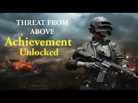 How To Get Threat From Above | Achievement Unlocked