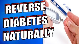 17 Effective Ways to Naturally Reverse Diabetes and Lower Blood Sugar Levels