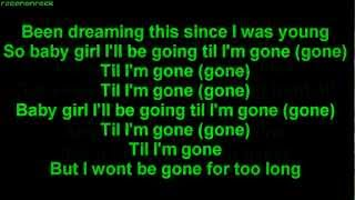 Tinie Tempah - Till I'm Gone ft. Wiz Khalifa [HQ] [ONSCREEN LYRICS]