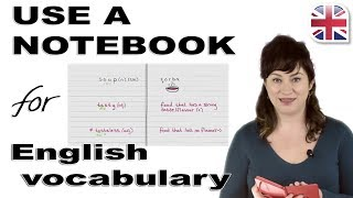 How to Use a Notebook to Learn English Vocabulary