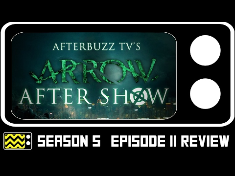 Arrow Season 5 Episode 11 Review & After Show | AfterBuzz TV