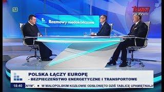Rozmowy niedokończone: Polska łączy Europę. Bezpieczeństwo energetyczne i transportowe