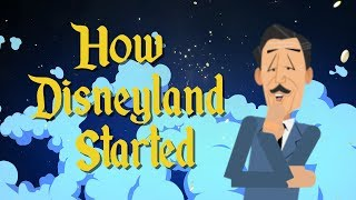 Did you know How Disneyland Started?