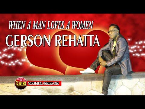 WHEN A MEN LOVES A WOMEN   VOC  GERSON REHATTA - KEVINS MUSIC PRO ( COVER )
