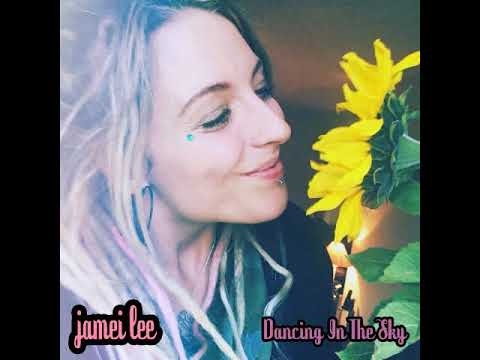 Jamei-Lee Lister - Dancing In The Sky (COVER)