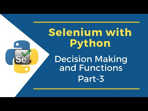 Python Decision Making & Functions (Part 3) | Selenium with Python Tutorial for Beginners thumbnail
