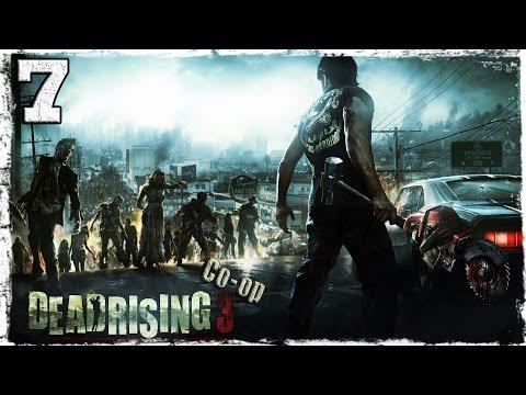 Смотреть прохождение игры [Coop] Dead Rising 3. #7: Свидетели ссоры.