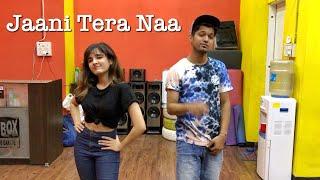 Jaani Tera Naa | Shirley Setia | Vivek Dadhich Choreography