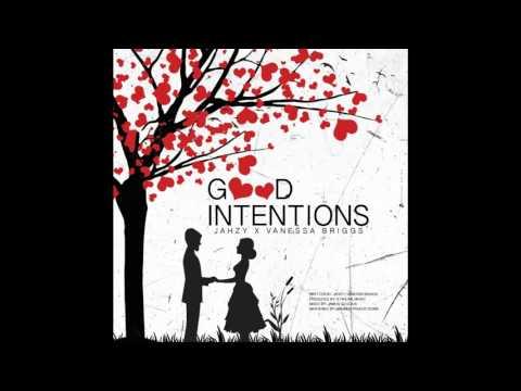 Jahzy & Vanessa Briggs - Good Intentions