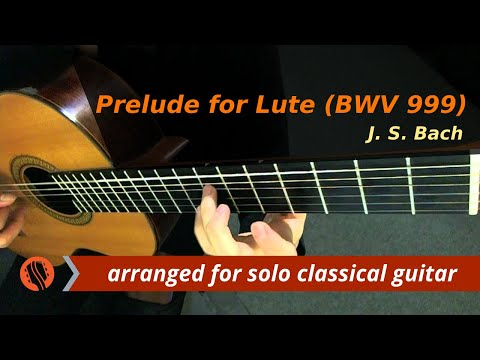 J. S. Bach - Prelude for Lute, BWV 999, Guitar Transcription in D minor