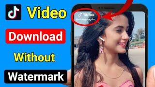 image Tiktok Video Ko Kaise Download Kare Bina watermark ke 2020 Mein | Tiktok App without watermark
