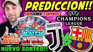 MEGA PREDICCION JUVENTUS vs BARCELONA CHAMPIONS LEAGUE | NUEVO SORTEO TOPPS | NO SOLO CROMOS