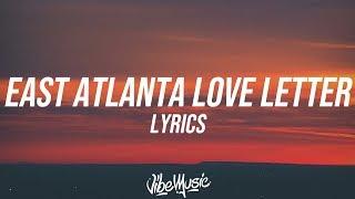 6LACK - East Atlanta Love Letter (Lyrics / Lyric Video) ft. Future