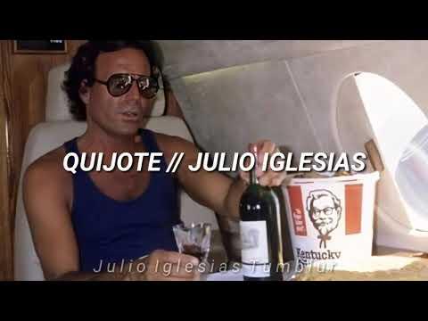 Quijote (Letras) // Julio Iglesias indir