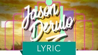 "Jason Derulo - ""Try Me"" ft. J.Lo & Matoma (Official Lyric)"