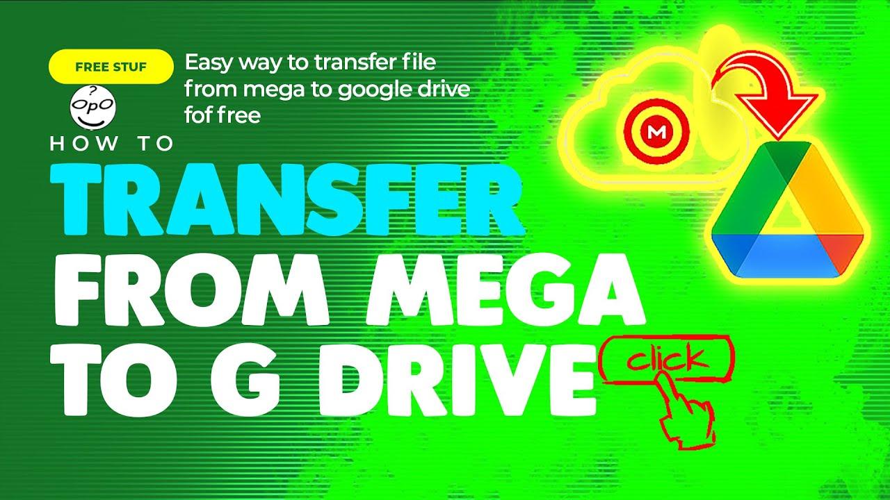 Cara Untuk Mentransfer Atau Memindahkan Data Dari Mega Ke Google Drive Youtube