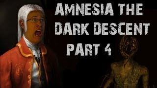 Amnesia: The Dark Descent | Part 4 | SO STRONG