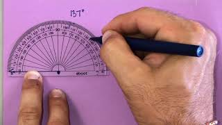 How to use a Protractor, Estimate Angles, and Angle Addition