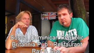 Expat Interview with Ray of Britannia Pub Restaurant Sosua Dominican Republic
