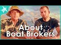 Why its a Good Idea to Have a Boat Broker When Buying a Cruising Boat