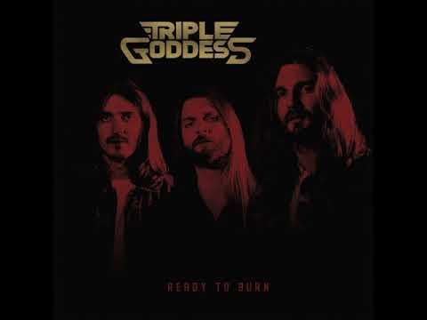 Triple Goddess - Ready to Burn (Full Album 2018)