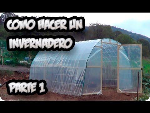 Como hacer un invernadero casero parte 1 la estructura for Como realizar un vivero