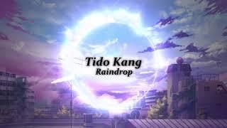 신나는 뉴에이지 음악! ( 기분이 좋아져요! ) | Tido Kang - Raindrop