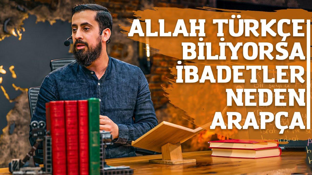 Allah Türkçe Biliyorsa İbadetler Neden Arapça ?    Mehmet Yıldız